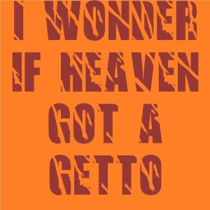 Listen to I Wonder If Heaven Got a Ghetto (Originally Performed By 2Pac) song with lyrics from Top 40 Hits