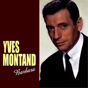 Yves Montand的專輯Barbara