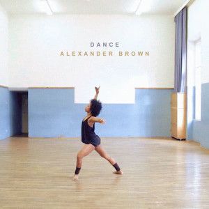 Listen to Dance song with lyrics from Alexander Brown