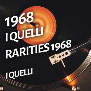 Album I Quelli - Rarities 1968 from I Quelli
