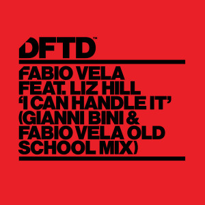 Album I Can Handle It (feat. Liz Hill) (Gianni Bini & Fabio Vela Old School Mix) from Fabio Vela