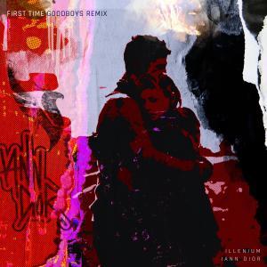 First Time (feat. iann dior) (Goodboys Remix) dari ILLENIUM