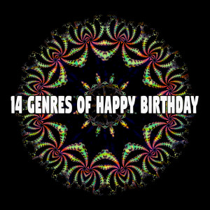 14 Genres of Happy Birthday dari Happy Birthday