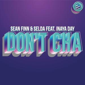 Album Don't Cha (feat. Inaya Day) from Sean Finn