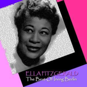 Ella Fitzgerald的專輯The Best Of Irving Berlin