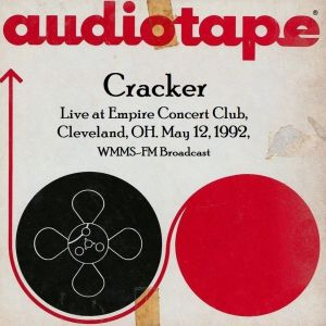 Album Live at Empire Concert Club, Cleveland, OH. May 12th 1992, WMMS-FM Broadcast (Remastered) (Explicit) from Cracker