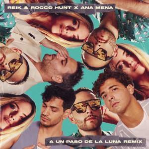 Album A Un Paso De La Luna (Remix) from Reik