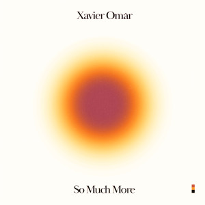 Album So Much More from Xavier Omar