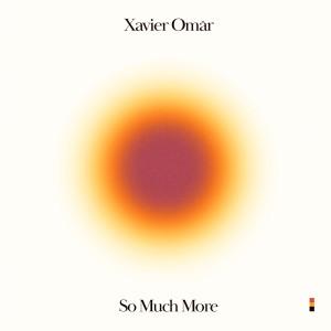 Album So Much More from Xavier Omar