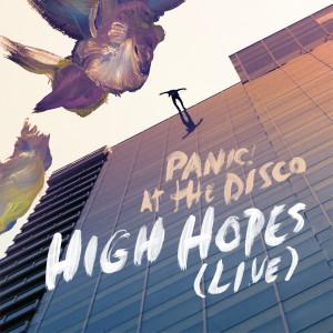 High Hopes (Live) dari Panic! At The Disco
