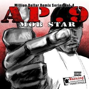 Album Mob Star - Million Dollar Remix Series, Vol. 4 from AP.9