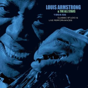 Louis Armstrong的專輯1954-56 Classic Studio & Live Performances (Remastered)