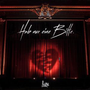 Album HAB NUR EINE BITTE. (Explicit) from Lune