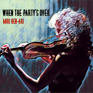 Album When the Party's Over from Miri Ben-Ari