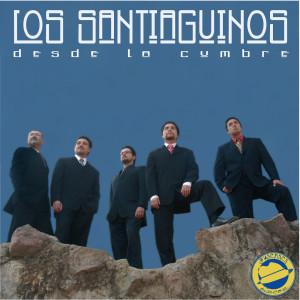 Desde La Cumbre 2006 Los Santiaguinos