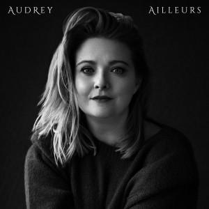 Album Ailleurs (Explicit) from Audrey
