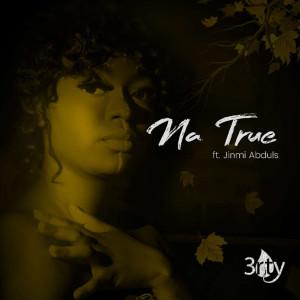 Album Na True from Jinmi Abduls