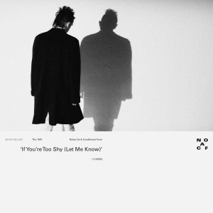 Album If You're Too Shy (Let Me Know) from The 1975
