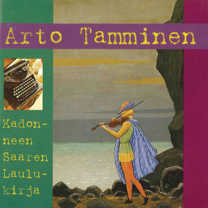 Album Kadonneen Saaren Laulukirja from Arto Tamminen