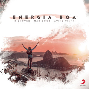 Listen to Energia Boa song with lyrics from Diskover