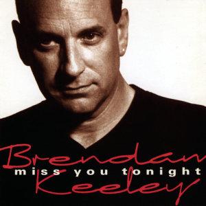 Album Miss You Tonight from Brendan Keeley