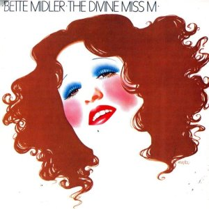 Album The Divine Miss M from Bette Midler