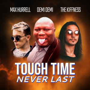Album Tough Time Never Last from The Kiffness
