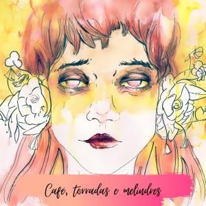 Nell的專輯Café, Torradas e Melindres