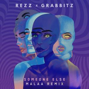 Album Someone Else (Malaa Remix) from REZZ