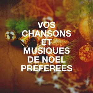 Album Vos chansons et musiques de Noël préférées from Papa Noel