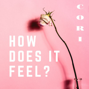 Album How Does It Feel? from Cori