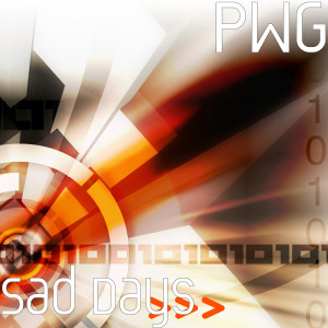 Sad Days dari PWG