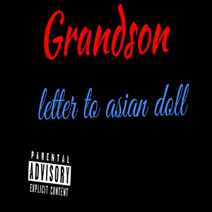 Album Letter to Asian Doll (Explicit) from Grandson