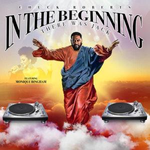 Album In The Beginning (There Was Jack) (Illyus & Barrientos Remix) from Monique Bingham