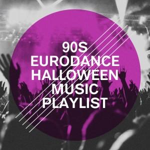 Album 90S Eurodance Halloween Music Playlist from Best of Eurodance