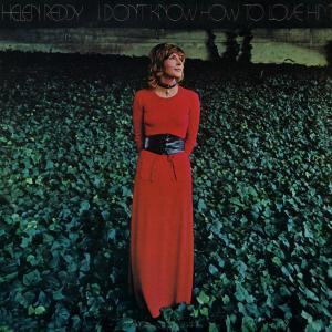I Don't Know How To Love Him 2006 Helen Reddy
