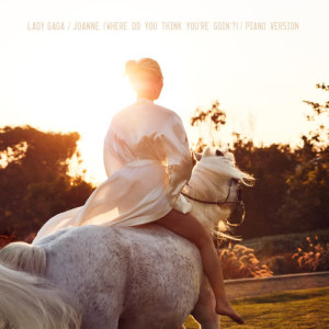 Joanne (Where Do You Think You're Goin'?)