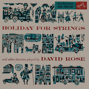 Album Holiday For Strings And Other Favorites Played By David Rose from David Rose