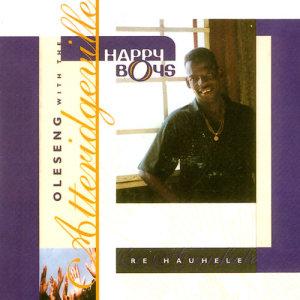 Album Re Hauhele from The Atteridgeville Happy Boys