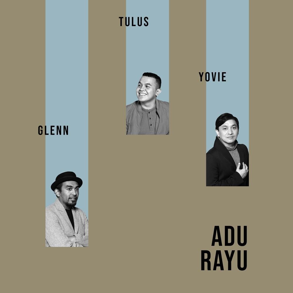 Adu Rayu 2019 Yovie Widianto; Glenn Fredly; Tulus