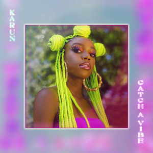Album Catch A Vibe from Karun