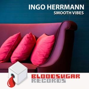 Album Smooth Vibes from Ingo Herrmann