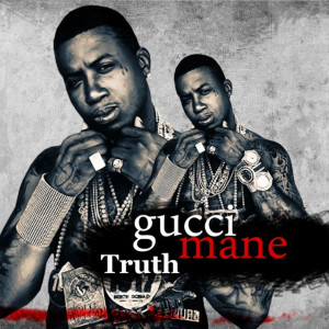 Album Truth from Gucci Mane