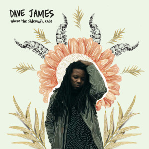 Album Where the Sidewalk Ends from Dave James
