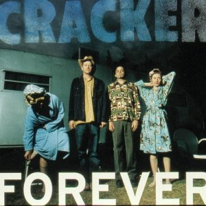 Listen to Forever song with lyrics from Cracker