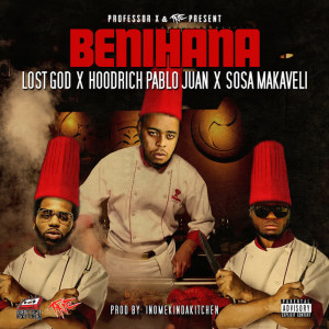 Album Benihana (feat. Sosa Makaveli) from HoodRich Pablo Juan