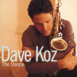 Dave Koz的專輯The Dance