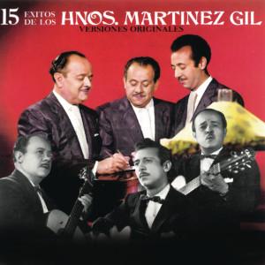 15 Éxitos de los Hermanos Martínez Gil 2018 Los Hermanos Martinez Gil