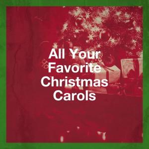 Christmas Eve Carols Academy的專輯All Your Favorite Christmas Carols