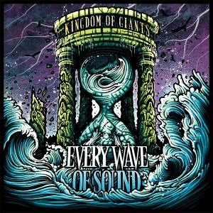 Kingdom Of Giants的專輯Every Wave of Sound (Explicit)